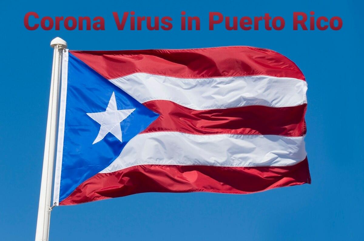 Puerto Rico has its cases of the Coronavirus