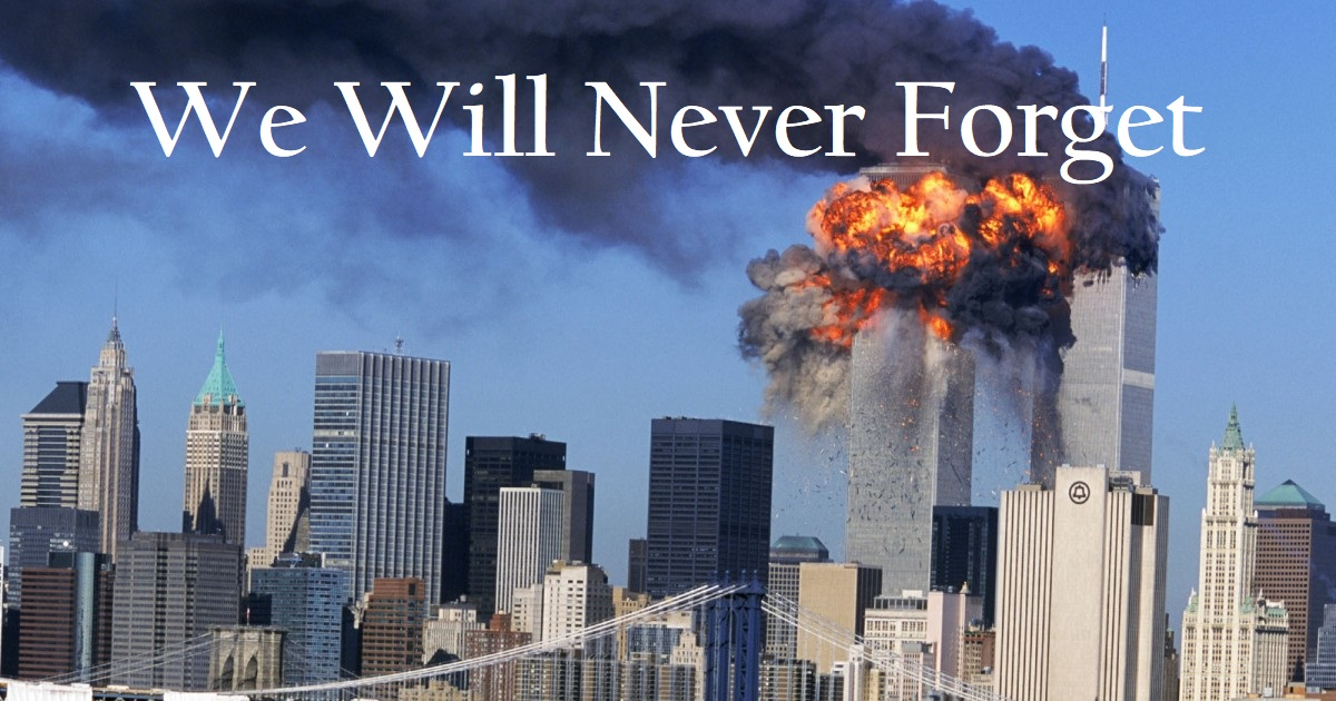 9/11 Attacks' 20th Year Anniversary – We Will Never Forget